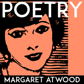 """Margaret Atwood """"Siren Song"""" 