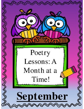 Poetry Lessons: A Month at a Time-- September