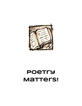 Poetry Matters! Poetry Project Based Learning Unit