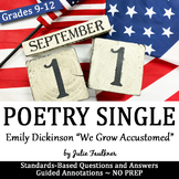 "Poetry One-Pager Mini Lesson, Emily Dickinson's ""We Grow Accustomed"" and 9-11"