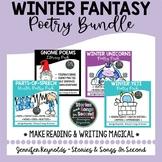 Winter Poetry BUNDLE--Fantasy Reading, Rhyming, & Writing Activities