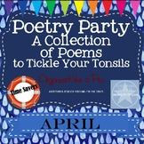 Poetry Party a Collection of Poems to Tickle Your Tonsils for April