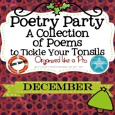 Poetry Party a Collection of Poems to Tickle Your Tonsils for December