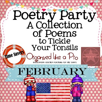 Poetry Party a Collection of Poems to Tickle Your Tonsils for February