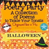 Poetry Party a Collection of Poems to Tickle Your Tonsils for Halloween
