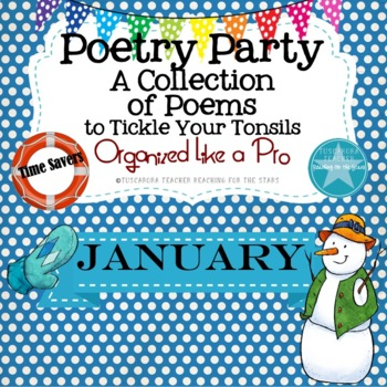 Poetry Party a Collection of Poems to Tickle Your Tonsils for January
