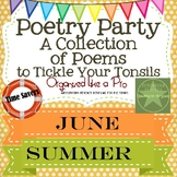 Poetry Party a Collection of Poems to Tickle Your Tonsils for June and Summer
