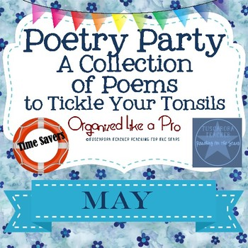 Poetry Party a Collection of Poems to Tickle Your Tonsils for May