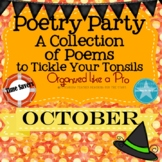 Poetry Party a Collection of Poems to Tickle Your Tonsils for October