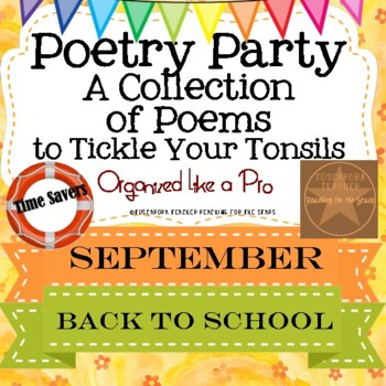 Poetry Party a Collection of Poems to Tickle Your Tonsils for September