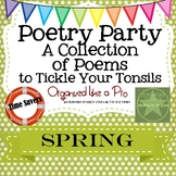 Poetry Party a Collection of Poems to Tickle Your Tonsils for Spring