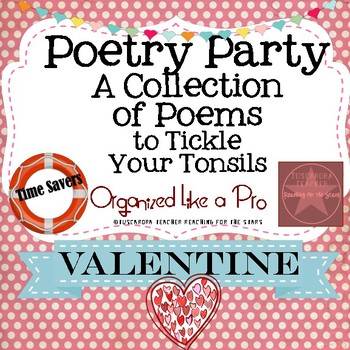 Poetry Party a Collection of Poems to Tickle Your Tonsils for Valentines