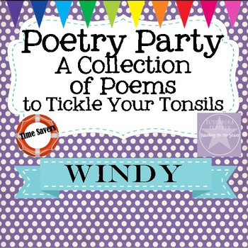 Poetry Party a Collection of Poems to Tickle Your Tonsils for Windy March