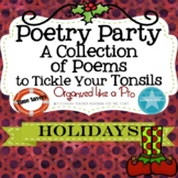 Poetry Party a Collection of Poems to Tickle Your Tonsils for the Holidays