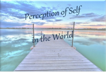 Poetry - Perception of Self in the World