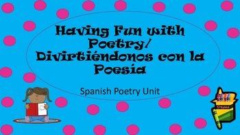 Poetry/ Poesia Unit Study