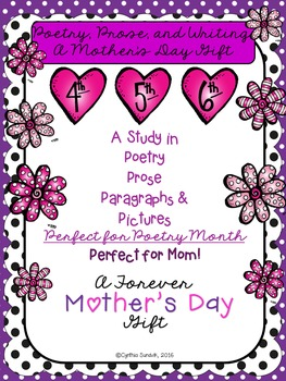 Poetry! Poetry, Prose, Paragraphing and a Present for Mom!