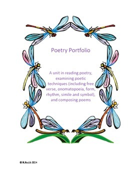 Poetry Portfolio - A unit in reading, analyzing, and writing poetry
