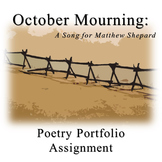 Poetry Portfolio Project for October Mourning: A Song for Matthew Shepard