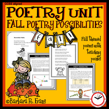 POETRY UNIT Fall Activities Poetry Elements Poetry Forms Writing
