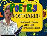 POETRY POSTCARDS: ENHANCED LESSON, VIDEO, HANDOUTS, TEMPLATE, RUBRIC, AND PLAN