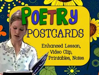 POETRY POSTCARDS: ENHANCED LESSON, VIDEO, HANDOUTS, TEMPLA