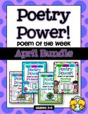 Poem of the Week: APRIL BUNDLE Poetry Power!
