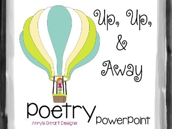 Poetry PowerPoint Up, Up, and Away