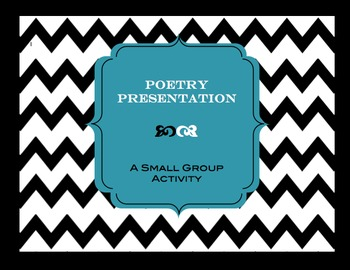 Poetry Presentation:  A Small Group Activity #edtech
