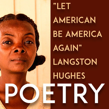 """Poetry Lesson on """"Let America Be America Again,"""" Langston Hughes"""