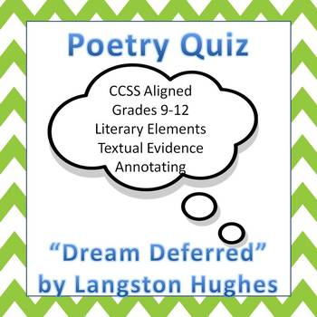 "Poetry Quiz--""Dream Deferred"" by Langston Hughes--CCSS"