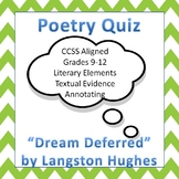 """Poetry Quiz--""""Dream Deferred"""" by Langston Hughes--CCSS"""
