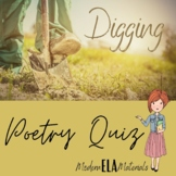 """Poetry Quiz for """"Digging"""" by Seamus Heaney"""
