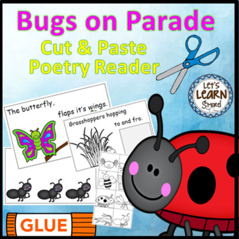 Bugs and Insects Emergent Reader, (Cut and Paste) Poetry Activities Book
