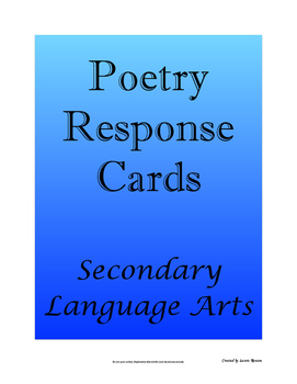 Poetry Response Cards; Secondary Language Arts