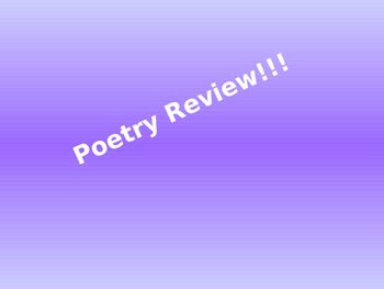 Poetry Review Power Point Grades 5-7