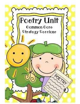 Poetry Unit (Common Core Strategy Sessions)