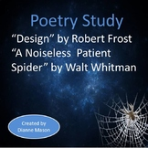 "Poetry Study ""Design"" by Frost and ""A Noiseless, Patient S"