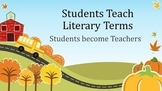 Literary Terms: STUDENTS TEACH literary terms and poetry (