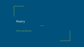 Poetry - Terms, Devices, and Figurative Language
