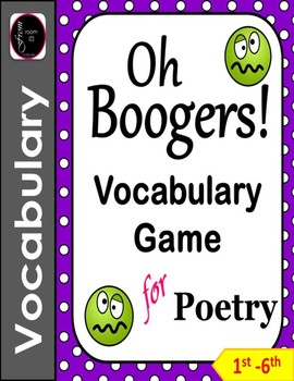 Poetry Terms Game - Oh Boogers!
