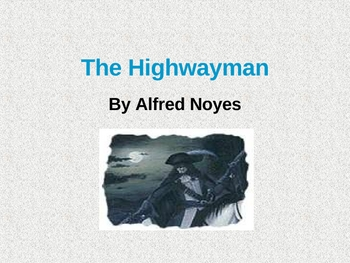 Poetry The Highway Man power point and lesson plan