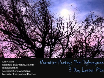 Poetry: The Highwayman Foundational Annotation - 3 Day Lesson Plan