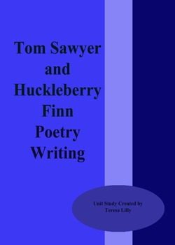 Poetry: Tom Sawyer & Huckleberry Finn Poetry Writing