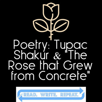 """Poetry: Tupac Shakur """"Rose from the Concrete"""" - Technology Enhanced!"""