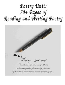 Poetry Unit:  70+ Pages of  Reading and Writing Poetry