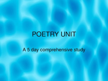 Poetry Unit - A 5 day Comprehensive Unit