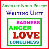 Poetry Unit: Abstract Noun Poetry (3 to 4 Days)