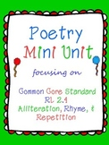 Poetry Unit: Alliteration, Repetition, and Rhyme (Common C