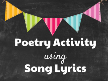 Poetry Activity using Song Lyrics!